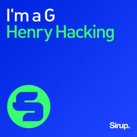 Henry Hacking - I'm a G