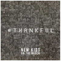 New Kids On The Block - Thankful