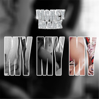 Money Mark - My My My