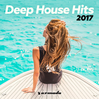 Various Artists - Deep House Hits 2017 - Armada Music
