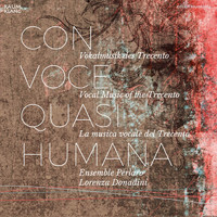 Ensemble Perlaro and Lorenza Donadini - Con voce quasi humana
