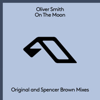 Oliver Smith - On The Moon