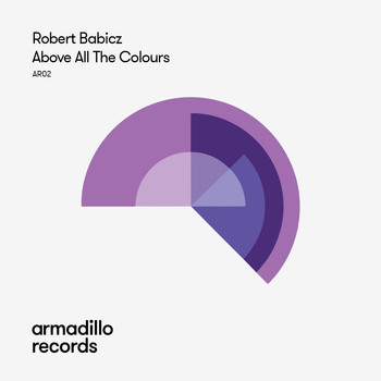Robert Babicz - Above All The Colours
