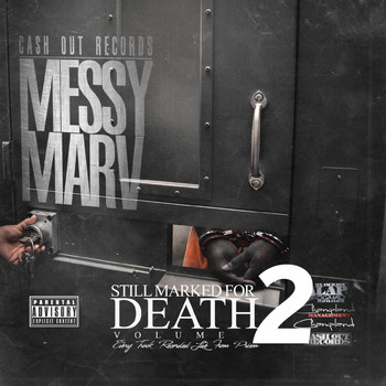 Messy Marv - Still Marked for Death, Vol. 2 (Recorded Live from Prison) (Explicit)