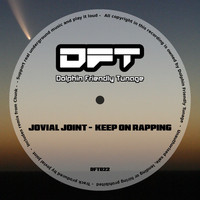 Jovial Joint - Keep On Rapping