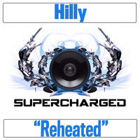Hilly - Reheated