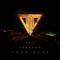 Furns - Only Through Your Eyes