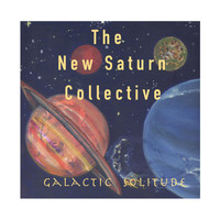 The New Saturn Collective - Galactic Solitude