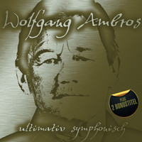 Wolfgang Ambros - Ultimativ symphonisch