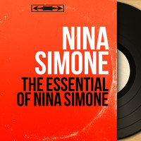 Nina Simone - The Essential of Nina Simone (The jazz Diva best tracks)