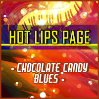 Hot Lips Page - Chocolate Candy Blues