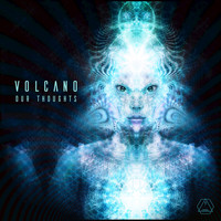 Volcano - Our Thoughts