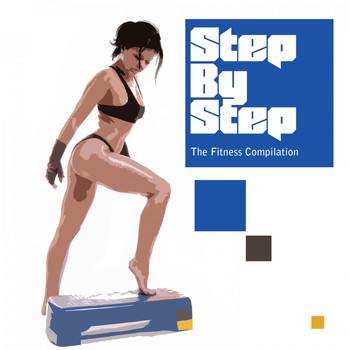 Various Artists - Step by Step: The Fitness Compilation