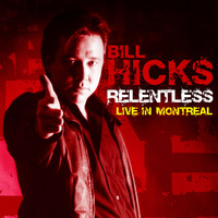 Bill Hicks - Live in Montreal (Explicit)