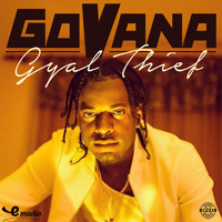 Govana - Gyal Thief