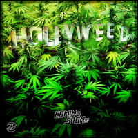 Coming Soon - Hollyweed