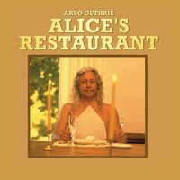 Arlo Guthrie - Alice's Restaurant (The Massacree Revisited)