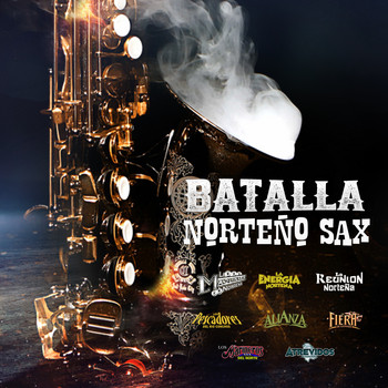 Various Artists - Batalla Norteño Sax