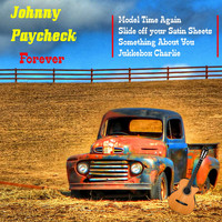 Johnny Paycheck - Johnny Paycheck Forever