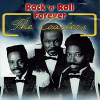 The Coasters - Rock 'N' Roll Forever