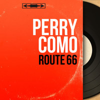 Perry Como - Route 66 (Mono Version)