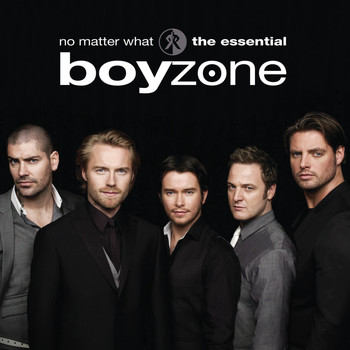 Boyzone - No Matter What: The Essential Boyzone