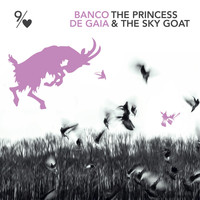 Banco De Gaia - The Princess and the Sky Goat