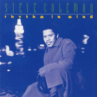 Steve Coleman - Rhythm In Mind (The Carnegie Project)