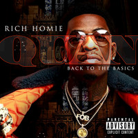 Rich Homie Quan - Back To The Basics (Explicit)