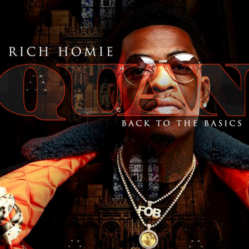 Rich Homie Quan - Back To The Basics