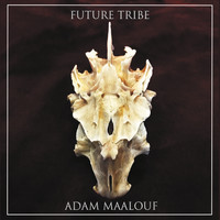 Adam Maalouf - Future Tribe