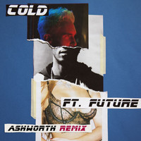 Maroon 5 - Cold (Ashworth Remix [Explicit])