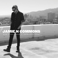 Jamie N Commons - Don't You Know (Acoustic Live)
