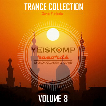 Sergei Vasilenko - Trance Collection by Sergei Vasilenko, Vol. 8