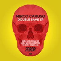 Mirco Caruso - Double Save EP