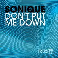 Sonique - Don't Put Me Down