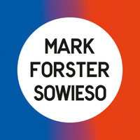 Mark Forster - Sowieso (Radio Version)