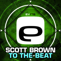 Scott Brown - To The Beat