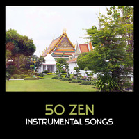 Varous Artists - 50 Zen Instrumental Songs – Peaceful Collection of Asian Music, Healing Nature Sounds, Mindfulness