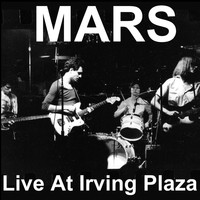 Mars - Live at Irving Plaza