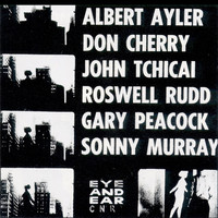 Albert Ayler - New York Eye and Ear Control