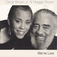 Oscar Brown Jr. - We're Live