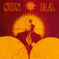 Sun Ra - The Heliocentric Worlds of Sun Ra Vol. 1