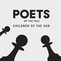 Poets Of The Fall - Children of the Sun