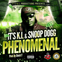 Snoop Dogg - Phenomenal (feat. Snoop Dogg)