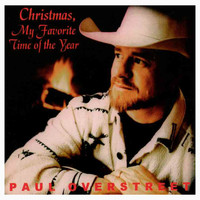 Paul Overstreet - Christmas, My Favorite Time of Year