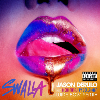 Jason Derulo - Swalla (feat. Nicki Minaj & Ty Dolla $ign) (Wideboys Remix [Explicit])