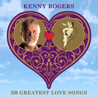 Kenny Rogers - 30 Greatest Love Songs