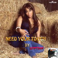 Gyptian - Need Your Touch - Single