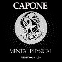 Capone - Mental Physical